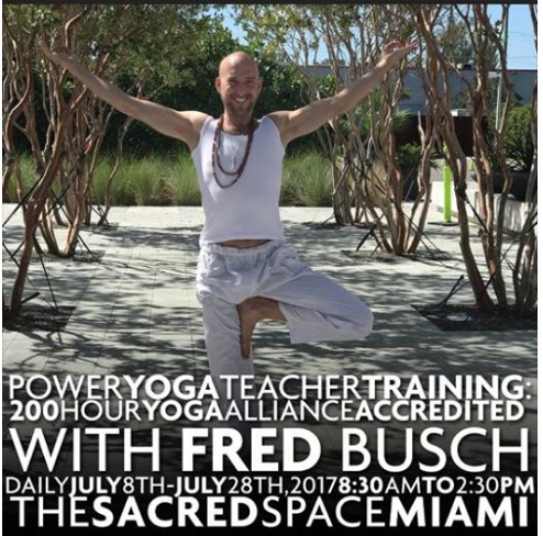 Miami Yoga's Famous Fred Busch Teacher Training at Sacred Space